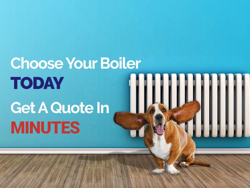 Choose Your Boiler Today, Get A Quote In Minutes